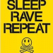 Eatsleeprave Repeat Tothedeath